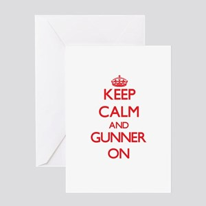 Keep Calm and Gunner ON Greeting Cards