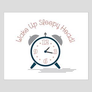 Wake up sleepy head Posters
