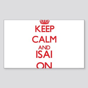 Keep Calm and Isai ON Sticker