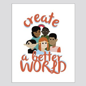 Create Better World Posters