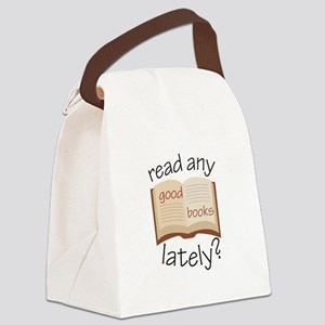 Read Any Good Books Lately Canvas Lunch Bag