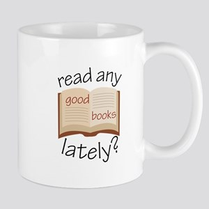Read Any Good Books Lately Mugs