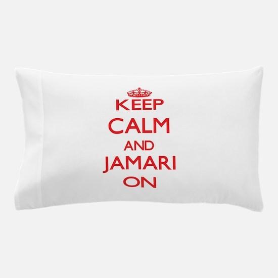 Keep Calm and Jamari ON Pillow Case