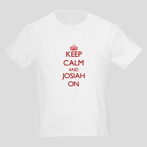 Keep Calm and Josiah ON T-Shirt