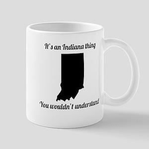 Its An Indiana Thing Mugs