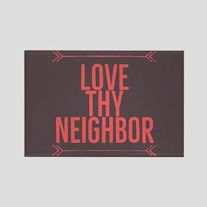 Love Thy Neighbor Magnets