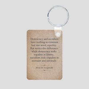Alexis de Tocqueville Quote Keychains