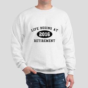 Life Begins At Retirement Sweatshirt