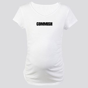COMMISH Maternity T-Shirt