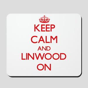 Keep Calm and Linwood ON Mousepad