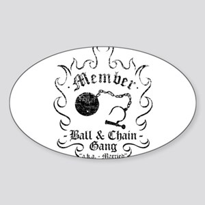 Ball & Chain Gang Oval Sticker