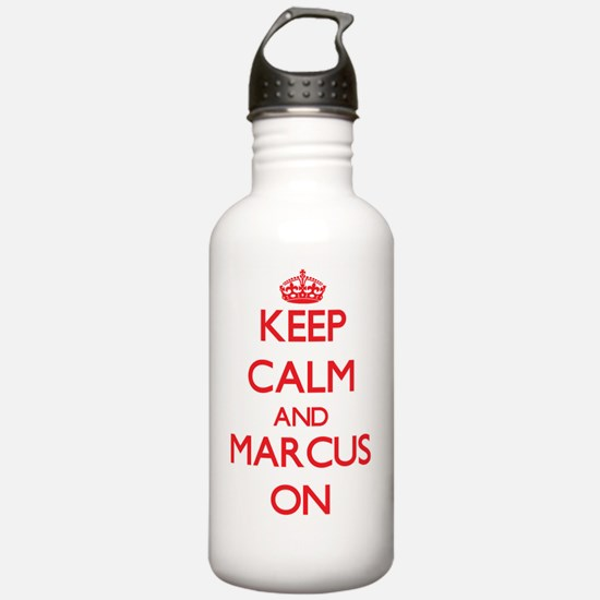 Keep Calm and Marcus O Water Bottle