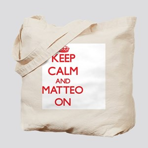 Keep Calm and Matteo ON Tote Bag