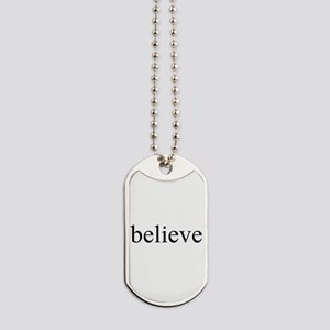 Believe Dog Tags