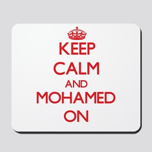 Keep Calm and Mohamed ON Mousepad