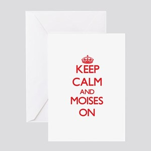 Keep Calm and Moises ON Greeting Cards