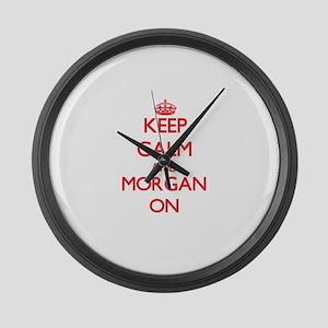 Keep Calm and Morgan ON Large Wall Clock