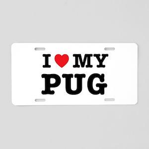 I Heart My Pug Aluminum License Plate
