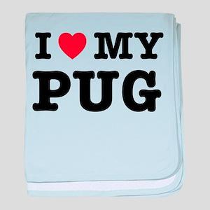 I Heart My Pug baby blanket