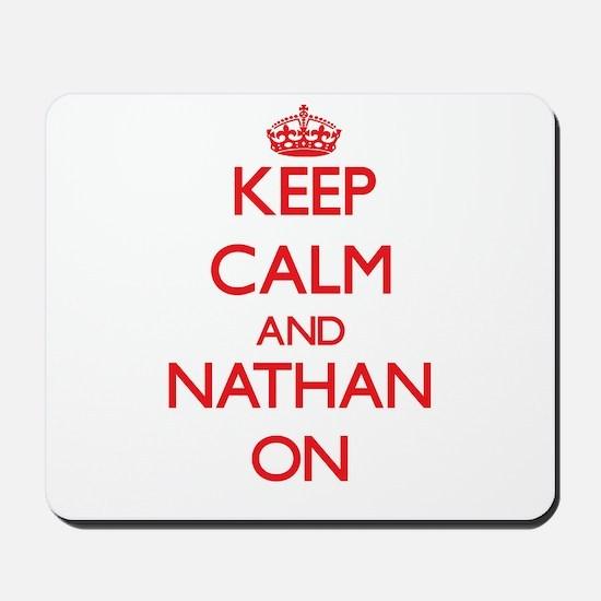 Keep Calm and Nathan ON Mousepad