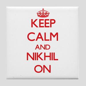 Keep Calm and Nikhil ON Tile Coaster