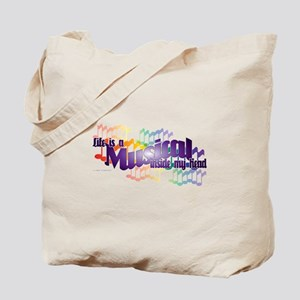Life is a Musical Tote Bag