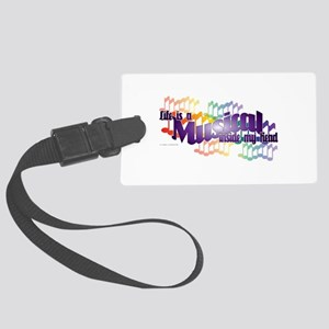 Life is a Musical Large Luggage Tag