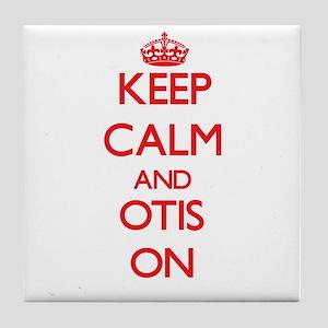 Keep Calm and Otis ON Tile Coaster