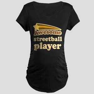 Awesome Streetball Player Maternity Dark T-Shirt