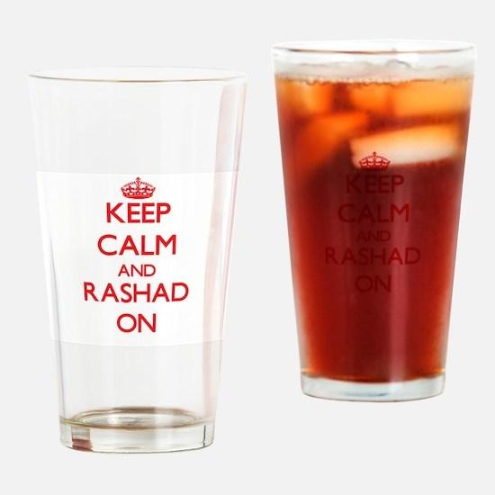 Keep Calm and Rashad ON Drinking Glass