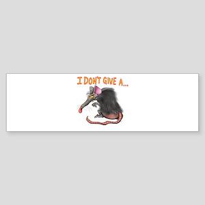 I Don't give a rats ass... Bumper Sticker