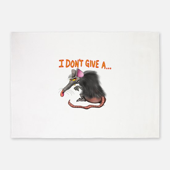 I Don't give a rats ass... 5'x7'Area Rug