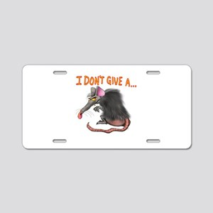 I Don't give a rats ass... Aluminum License Plate