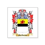MacAneany Square Sticker 3