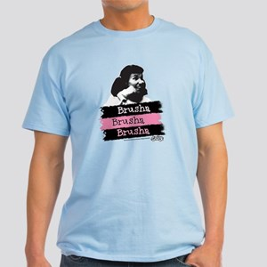 Brusha Brusha Brusha Light T-Shirt