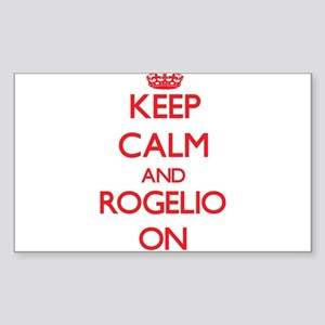 Keep Calm and Rogelio ON Sticker