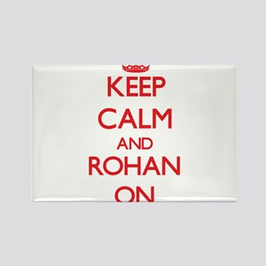Keep Calm and Rohan ON Magnets