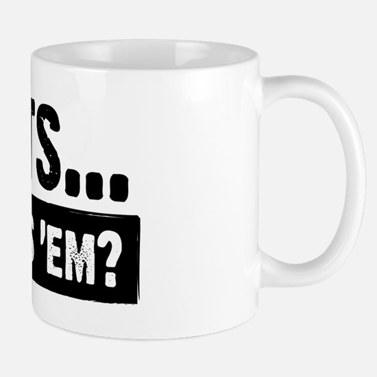 WTD: Clients...Who needs 'em? Mug