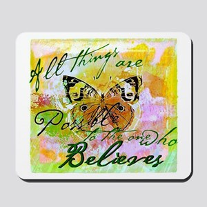 All things are possible Mousepad