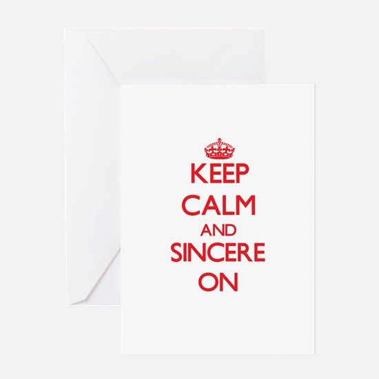 Keep Calm and Sincere ON Greeting Cards
