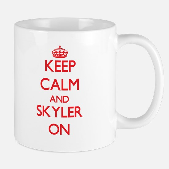 Keep Calm and Skyler ON Mugs