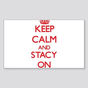 Keep Calm and Stacy ON Sticker