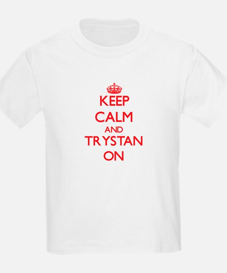 Keep Calm and Trystan ON T-Shirt