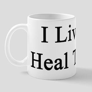 I Live To Heal Turtles  Mug