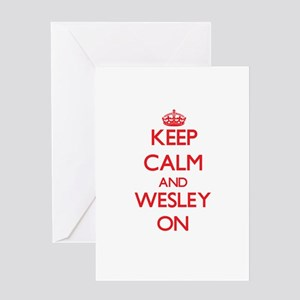 Keep Calm and Wesley ON Greeting Cards