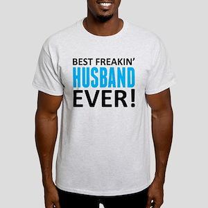 Best Freakin' Husband Ever! T-Shirt