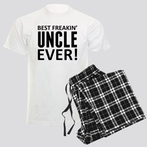 Best Freakin' Uncle Ever! Pajamas