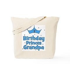 1st Birthday Princes Grandpa! Tote Bag
