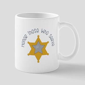 Honor those who serve Mugs