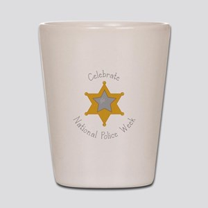 National police week Shot Glass